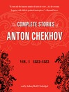 The Complete Stories of Anton Chekhov, Volume 1 (MP3): 18821885
